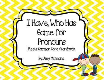 """I Have, Who Has"" Game for Pronouns"