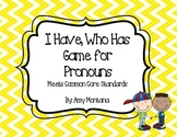 """""""I Have, Who Has"""" Game for Pronouns"""