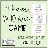 I Have Who Has Game: igh, ie, i_e vowel teams