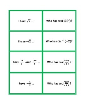 I Have, Who Has ...  Game to review trigonometric functions