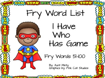 I Have Who Has Game using Fry Word List words 51-100