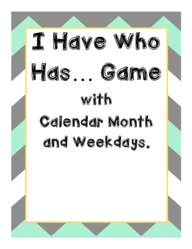 I Have Who Has...Game with Calendar Months and Days of the Week