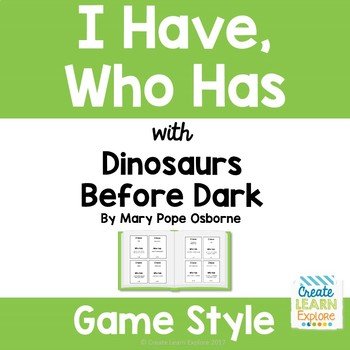 I Have, Who Has Game with Dinosaurs Before Dark by Mary Pope Osborne