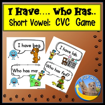 I Have Who Has Game with Short Vowel CVC Words