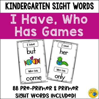 I Have Who Has Games - 2 sets - Kindergarten Dolch Sight Words Lists - Journeys