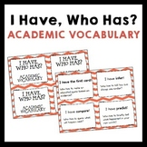 General Academic Vocabulary I Have, Who Has? - Grades 5-8