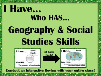 I Have..Who Has..Geography & Social Studies Skills