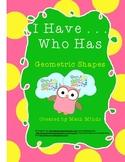 I Have . .  Who Has?  Geometric Shape Game