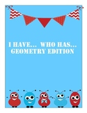 I Have Who Has Geometry (Polygons, Lines, Angles, Transformations)