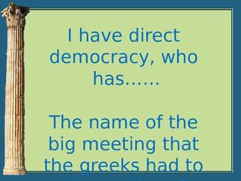 I Have, Who Has Greece and Democracy THIRD GRADE