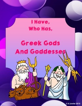 I Have Who Has Greek Gods and Goddesses