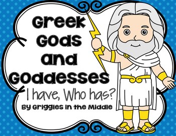 I Have, Who Has: Greek Gods and Goddesses