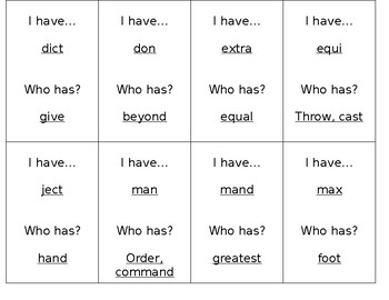 I Have/Who Has Greek and Latin Root Words