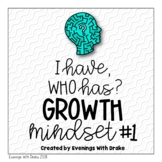 I Have, Who Has Growth Mindset Card Set