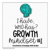 I Have Who Has Growth Mindset Card Set
