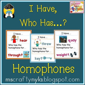 Homophones I Have Who Has Game