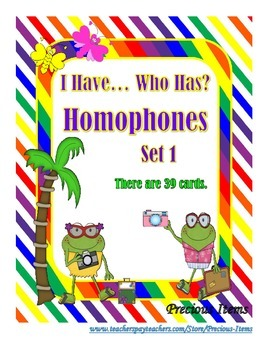 I Have... Who Has? Homophones Set 1