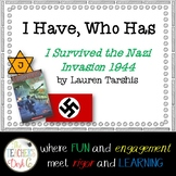 I Have Who Has? I Survived the Nazi Invasion 1944