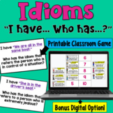 I Have... Who Has:  Idioms    Class Activity Game