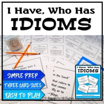 Idioms - I Have, Who Has {Set 1}