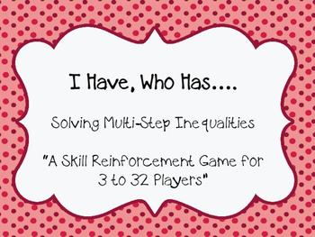 I Have, Who Has..... Inequalties
