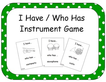 I Have / Who Has Instrument Game for Music Class