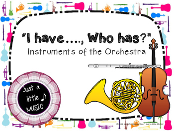 I Have, Who Has -- Instruments of the Orchestra (instrument identification game)