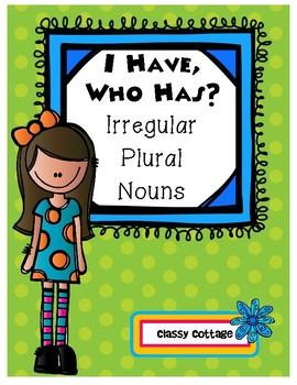 I Have, Who Has... Irregular Plural Nouns