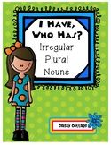 I Have, Who Has... Irregular Plural Nouns