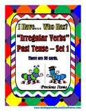 I Have... Who Has?  Irregular Verbs Past Tense - Set 1