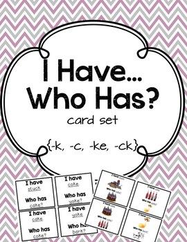 I Have Who Has - K, KE, CK, C Words