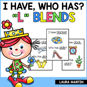 I Have, Who Has-L Blends
