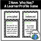 I Have... Who Has? Learner Profile Game
