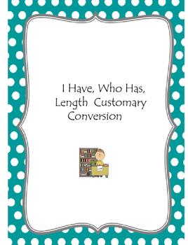 I Have, Who Has, Length Customary Conversion