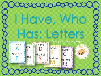 I Have, Who Has: Letters