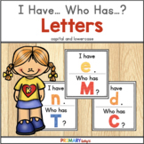 Alphabet Letters I Have... Who Has...? Capital and Lowercase Match