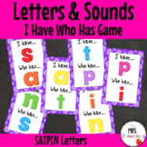 I Have Who Has {Letters and Sounds} SATPIN