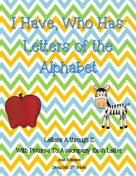 I Have, Who Has: Letters of the Alphabet
