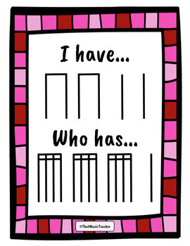 I Have, Who Has | Level Three | Valentine's Day Rhythm Cards