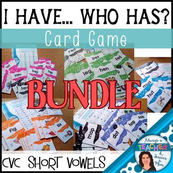 I Have Who Has Literacy Center Activity - short vowels BUNDLE