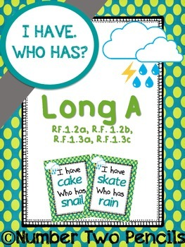 I Have, Who Has: Long A