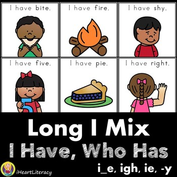 I Have Who Has Long I Vowel Team and CVCe Word Mix Game