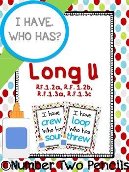 I Have, Who Has: Long U