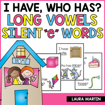 I Have, Who Has Game-Long Vowels CVCe