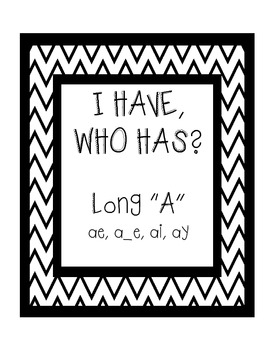 "I Have, Who Has - Long ""a"" - ae, a_e, ai, ay"