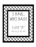 """I Have, Who Has - Long """"a"""" - ae, a_e, ai, ay"""
