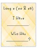 I Have Who Has: Long e (ee & ea)