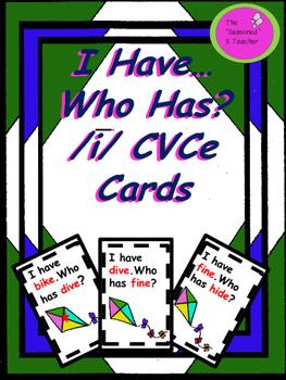 I Have...Who Has? Long i CVCe Cards
