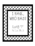 "I Have, Who Has - Long ""i"" - ie, i_e, igh, y"