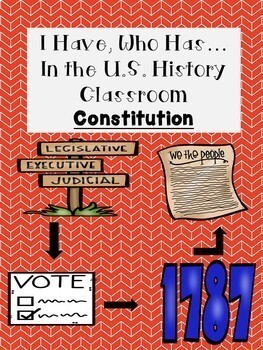 I Have, Who Has/Looping Cards (Constitution)